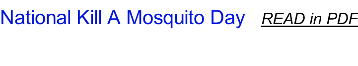 National Kill A Mosquito Day   READ in PDF